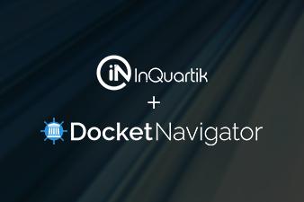InQuartik 與 Docket Navigator 締結跨國策略結盟,攜手提供更全面專利分析解決方案